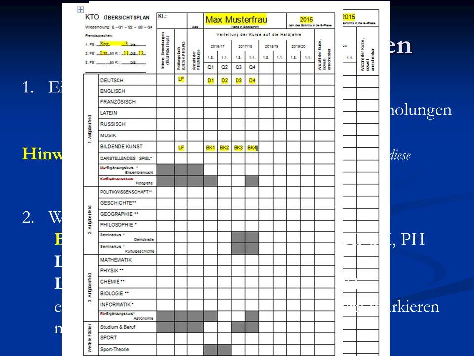 Kurswahl konkret am Bogen KTO Beratung SEK II Kappa Nordmann 1.Eintragen: Namen, Eintritt in die E-phase, Fremdsprachenfolge bisher, Wiederholungen ma