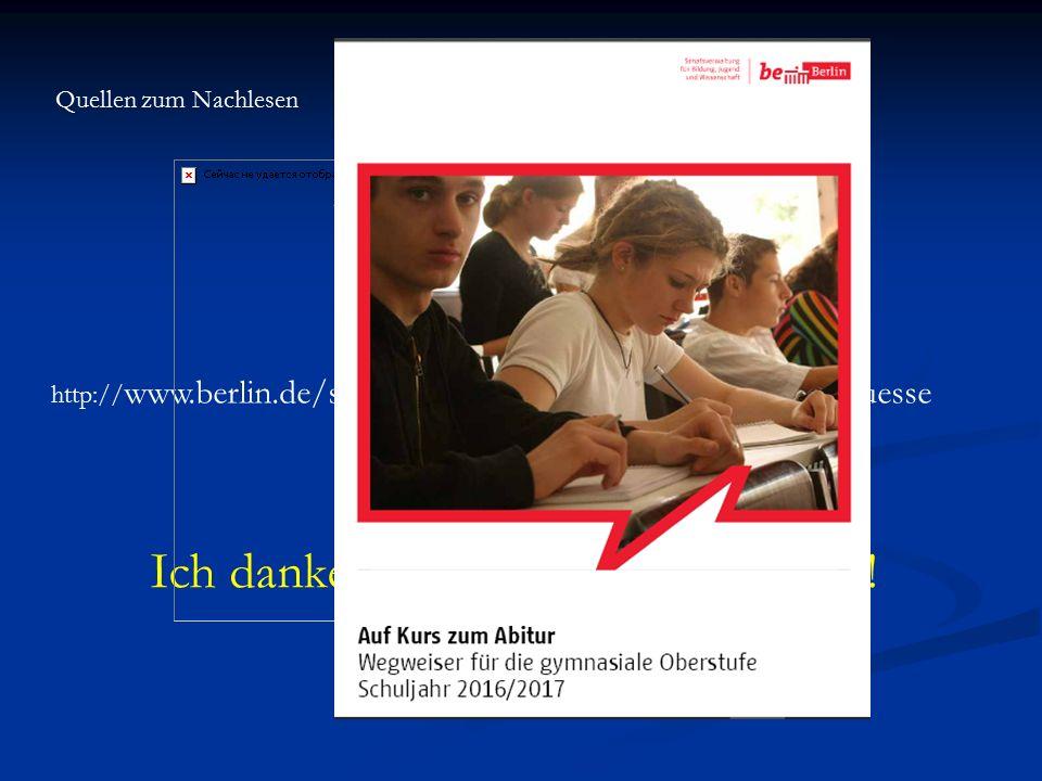 Quellen zum NachlesenVerordnung über die gymnasiale Oberstufe VO-GO in der Fassung vom August 2015 AV Prüfungen vom 27. Juli 2013 http:// www.berlin.d