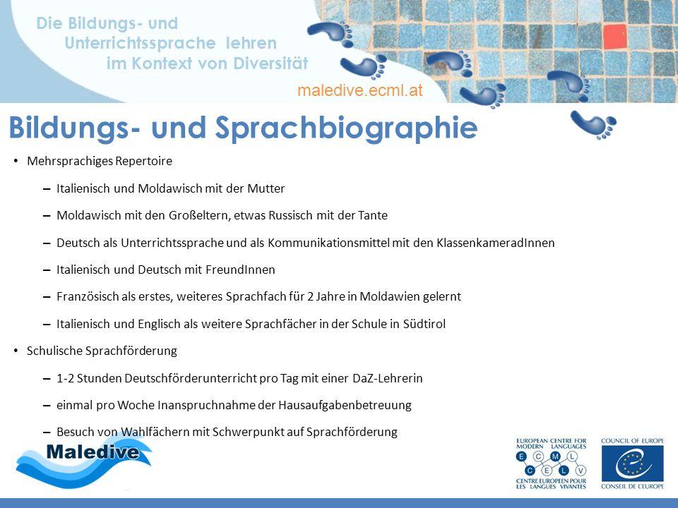 Die Bildungs- und Unterrichtssprache lehren im Kontext von Diversität maledive.ecml.at Bildungs- und Sprachbiographie Mehrheitssprache (Deutsch) ist n