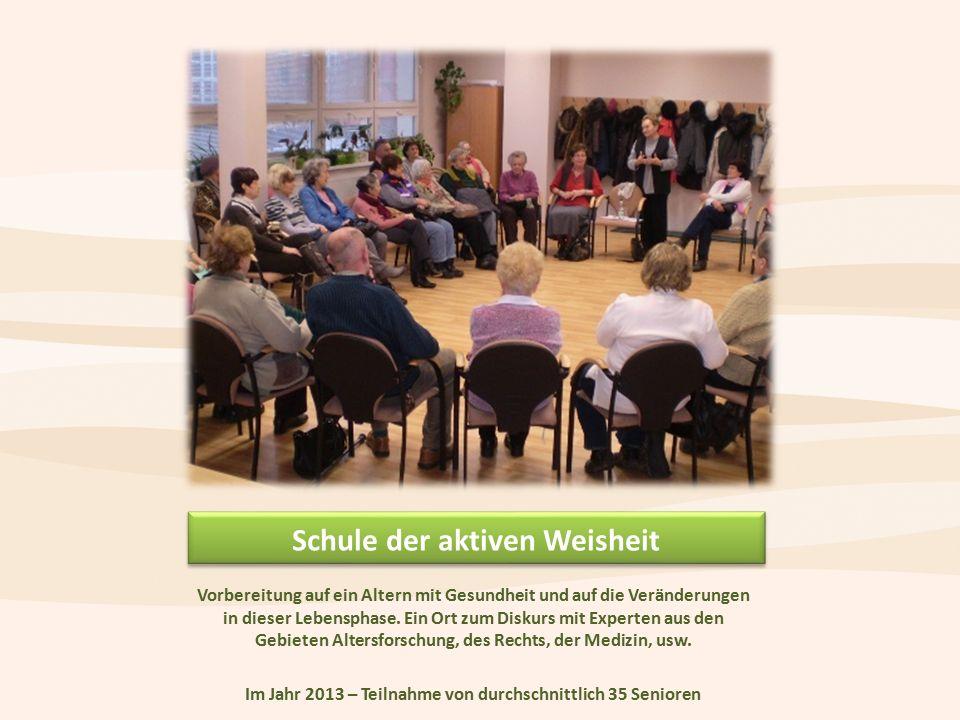 Schule der aktiven Weisheit Vorbereitung auf ein Altern mit Gesundheit und auf die Veränderungen in dieser Lebensphase.