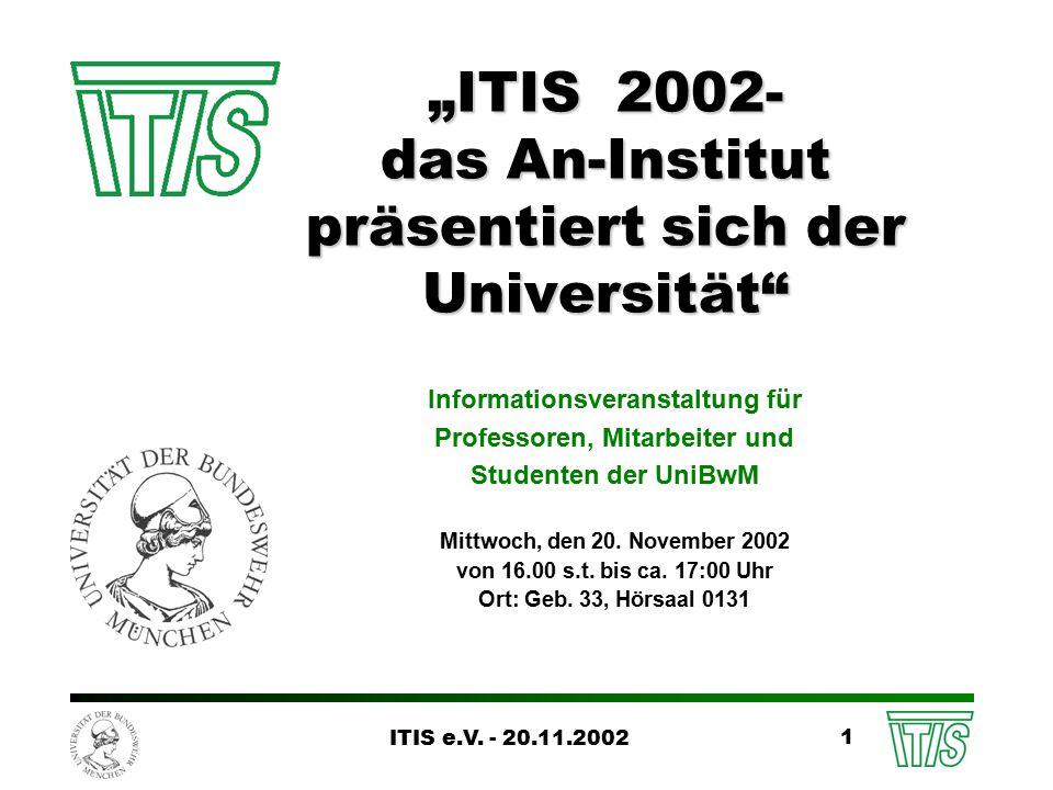 ITIS e.V.- 20.11.2002 22 Wissens- und Technologietransfer (www.itis-ev.de/TT) 1.