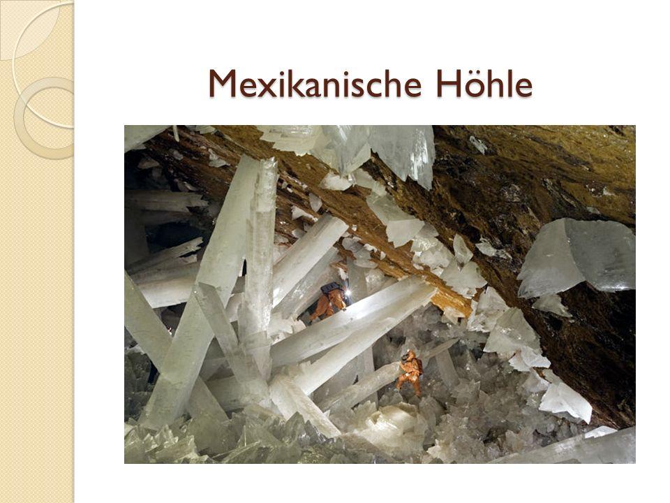 Mexikanische Höhle Mexikanische Höhle