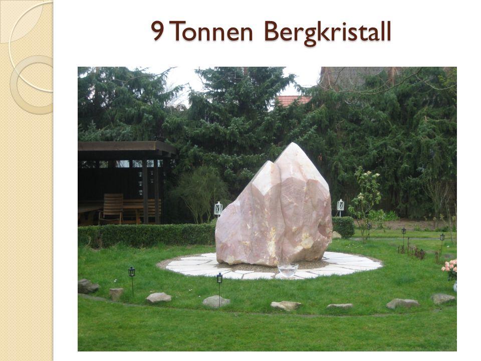 9 Tonnen Bergkristall