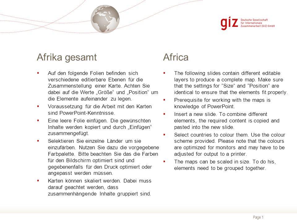 Page 1 Afrika gesamtAfrica  Auf den folgende Folien befinden sich verschiedene editierbare Ebenen für die Zusammenstellung einer Karte.