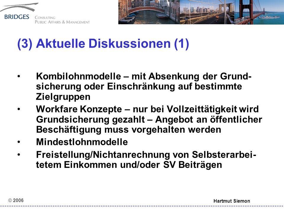 """© 2006 Hartmut Siemon (7) Chancen und Risiken eines """"Dritten Arbeitsmarktes – Erwerbsfähigkeit:"""