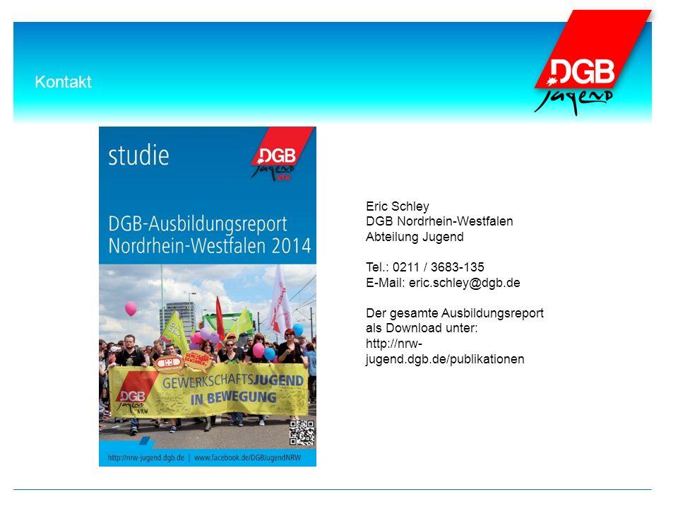 Kontakt Eric Schley DGB Nordrhein-Westfalen Abteilung Jugend Tel.: 0211 / 3683-135 E-Mail: eric.schley@dgb.de Der gesamte Ausbildungsreport als Download unter: http://nrw- jugend.dgb.de/publikationen