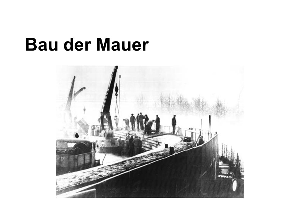 Bau der Mauer