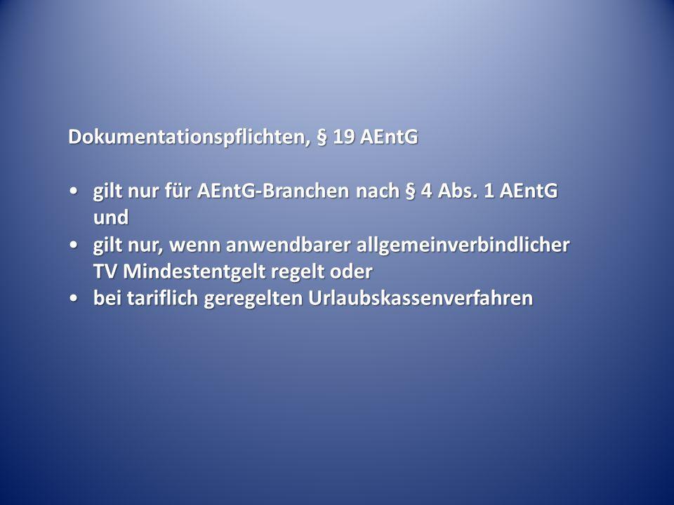 Dokumentationspflichten, § 19 AEntG gilt nur für AEntG-Branchen nach § 4 Abs.