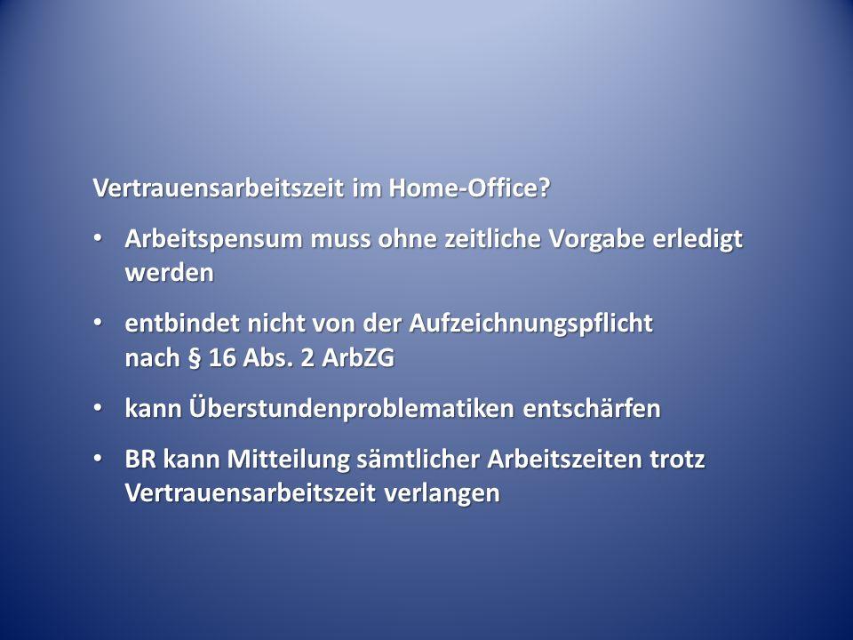 Vertrauensarbeitszeit im Home-Office.