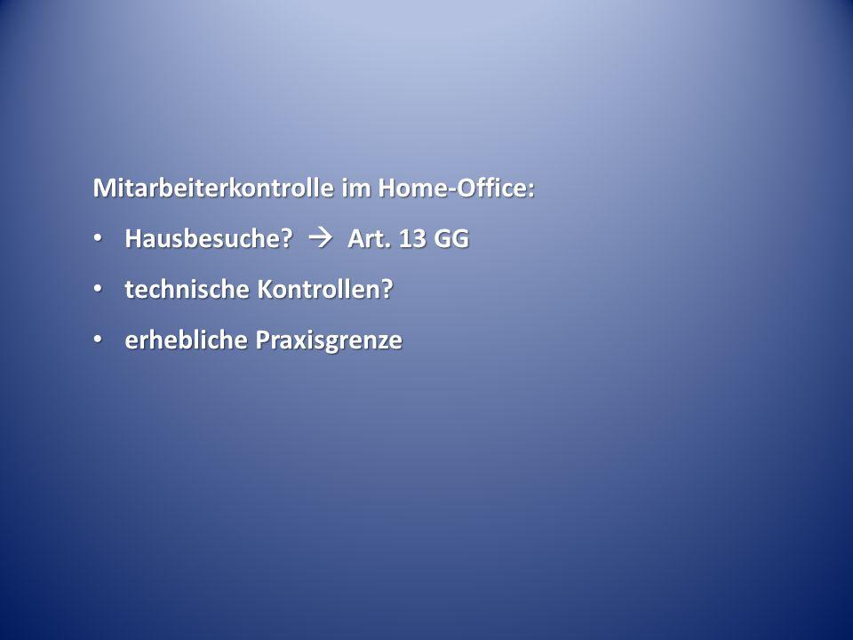 Mitarbeiterkontrolle im Home-Office: Hausbesuche. Art.