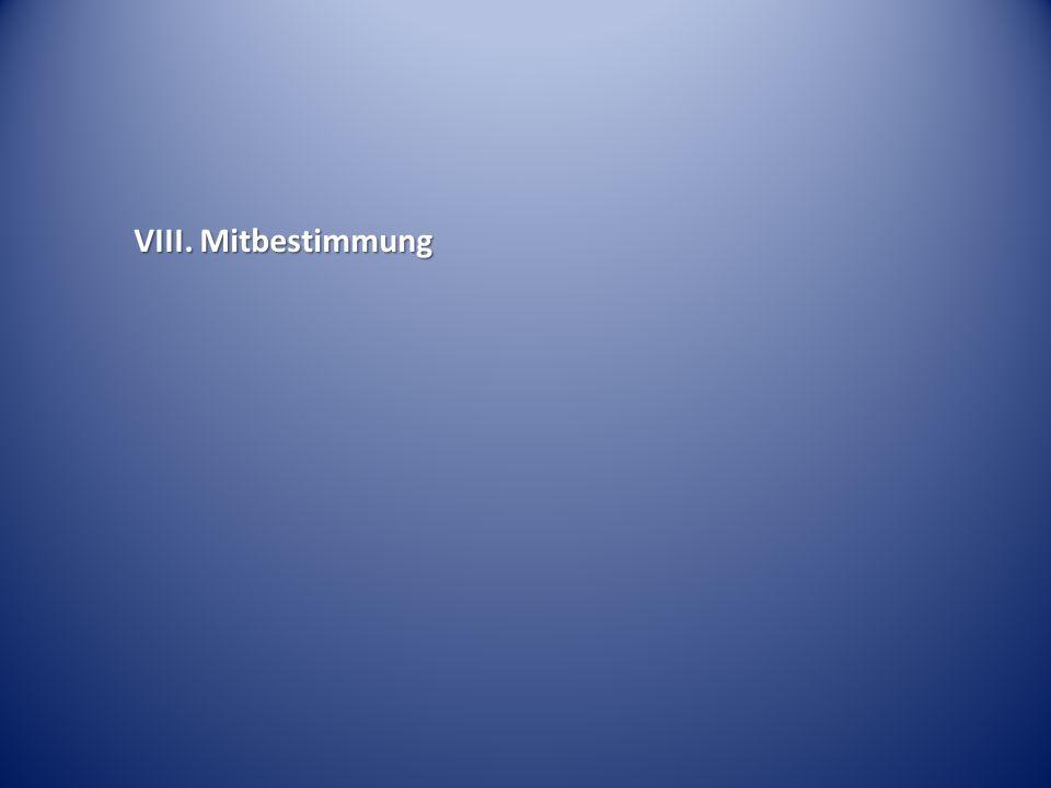 VIII. Mitbestimmung