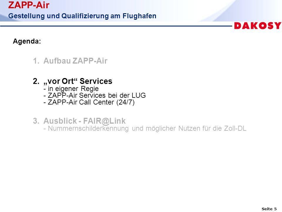Seite 6 ZAPP-Air Gestellung und Qualifizierung am Flughafen 2.