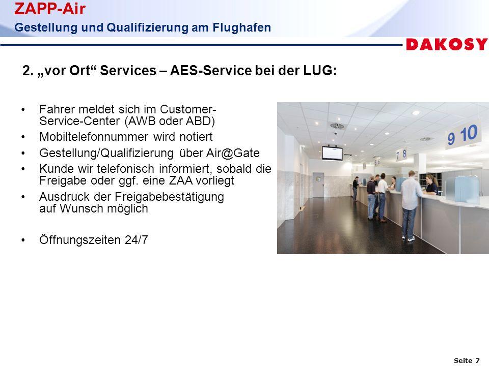 Seite 7 ZAPP-Air Gestellung und Qualifizierung am Flughafen 2.