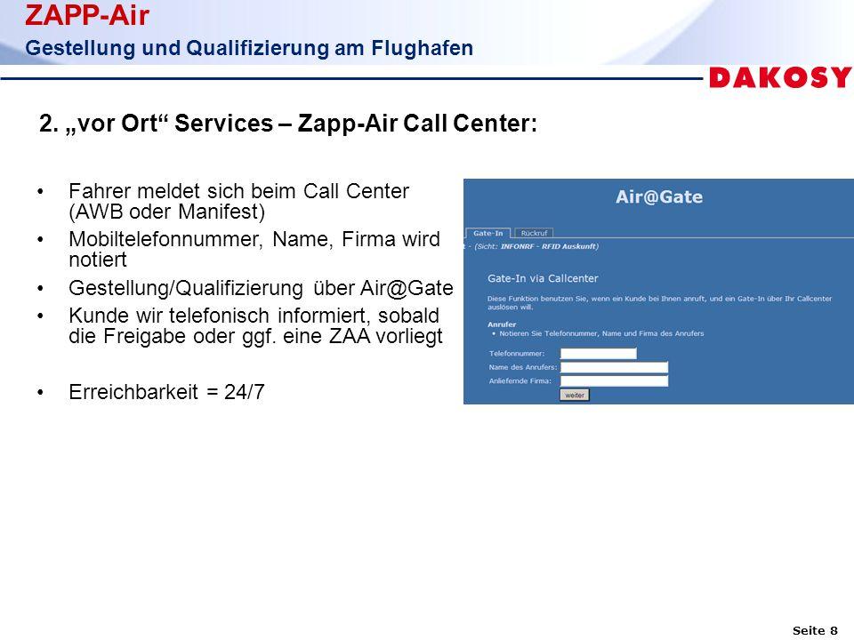 Seite 8 ZAPP-Air Gestellung und Qualifizierung am Flughafen 2.