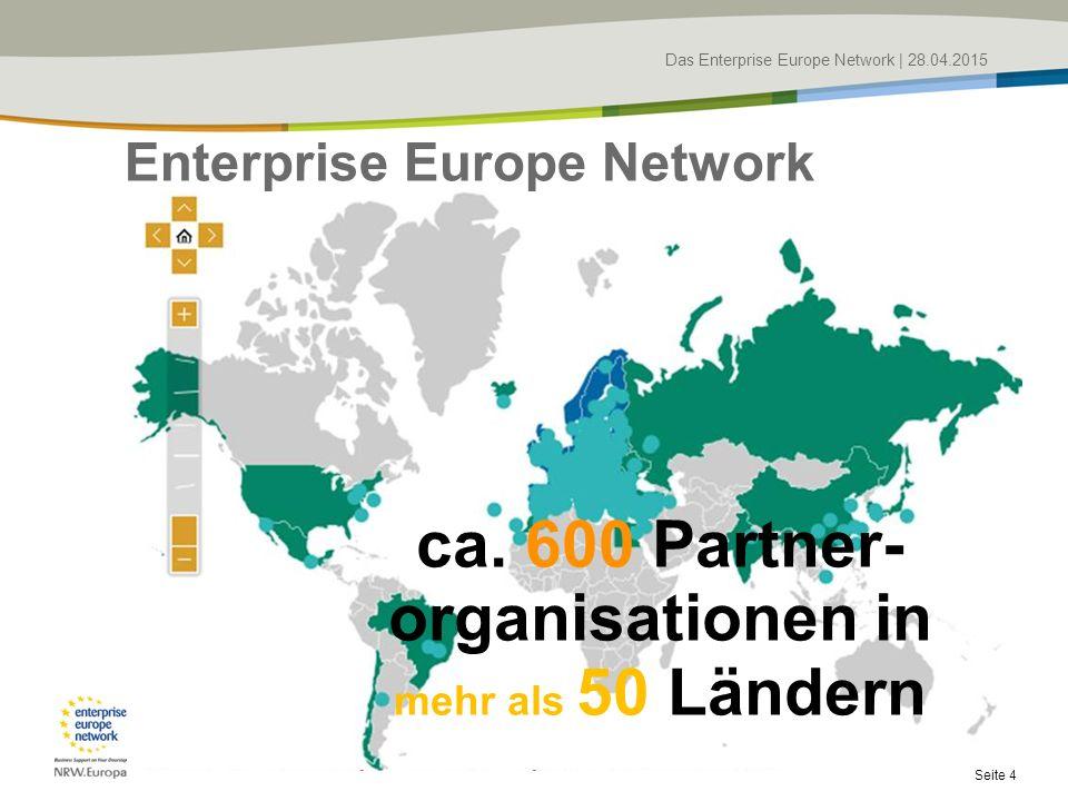 Das Enterprise Europe Network   28.04.2015 Seite 4 ca.