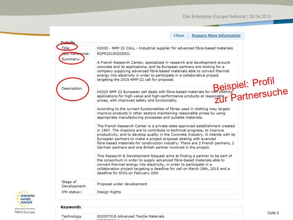 Das Enterprise Europe Network   28.04.2015 Seite 8 Beispiel: Profil zur Partnersuche