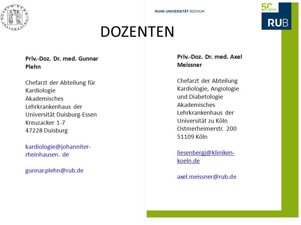 Priv.-Doz. Dr. med. Gunnar Plehn Chefarzt der Abteilung für Kardiologie Akademisches Lehrkrankenhaus der Universität Duisburg-Essen Kreuzacker 1-7 472