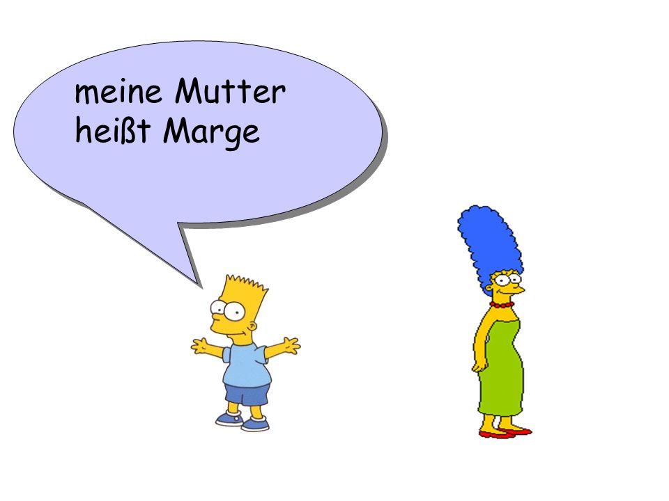 meine Mutter heißt Marge