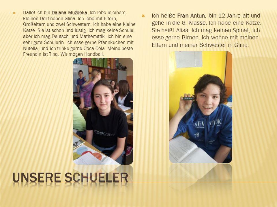 Paola  Hallo! Ich heiße Paola. Ich bin 13 Jahre alt und wohne in Glina. Ich mag keine Schule. Ich mag Kunst und Sport. Ich trainiere Handball. Meine