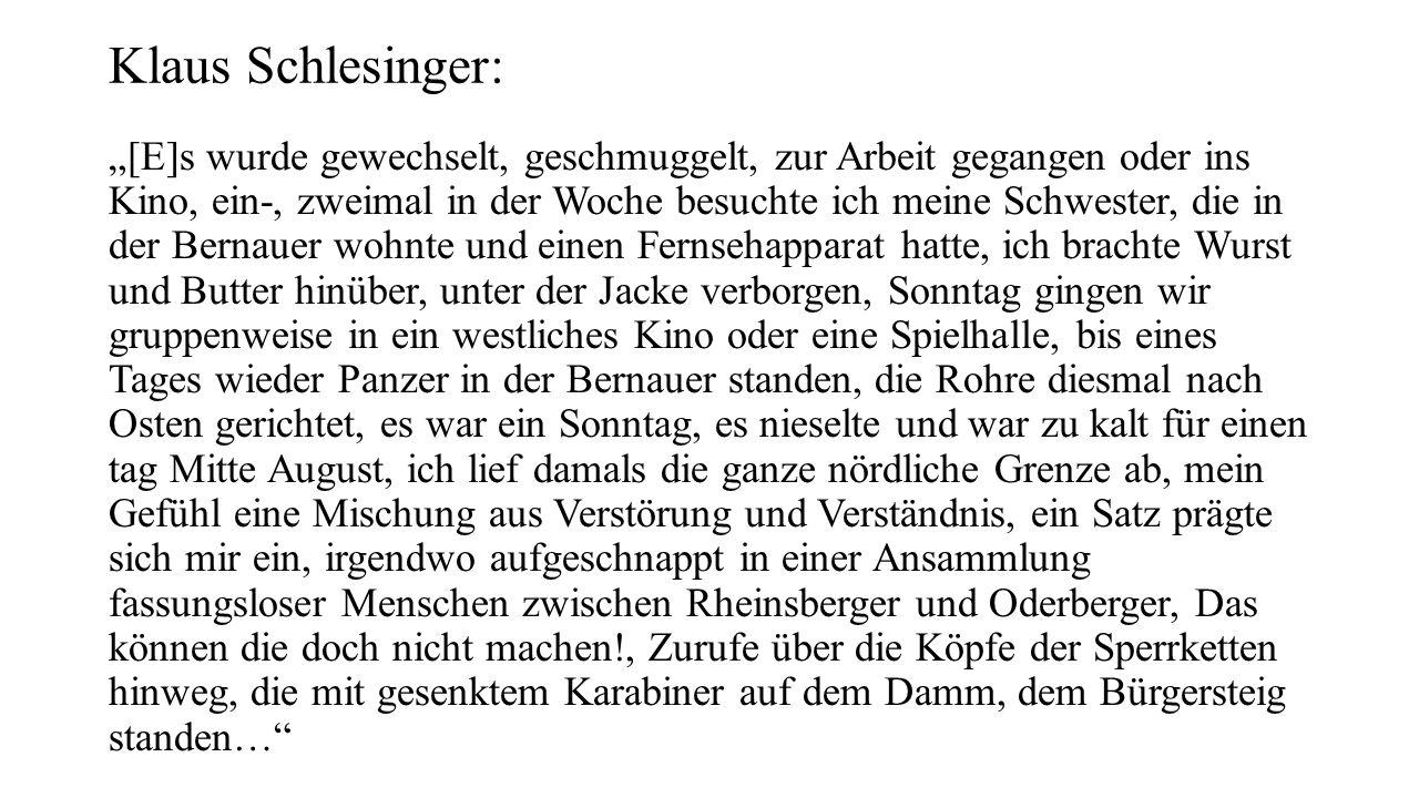 """Klaus Schlesinger: """"[E]s wurde gewechselt, geschmuggelt, zur Arbeit gegangen oder ins Kino, ein-, zweimal in der Woche besuchte ich meine Schwester, d"""