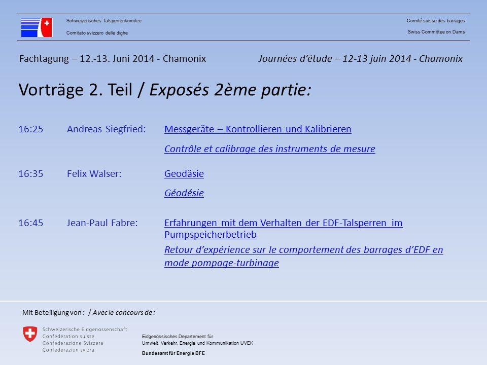 Fachtagung – 12.-13.Juni 2014 - Chamonix Vorträge 2.