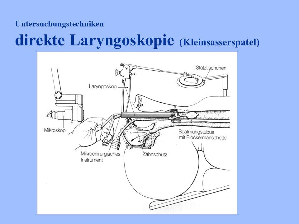 Untersuchungstechniken direkte Laryngoskopie (Kleinsasserspatel)