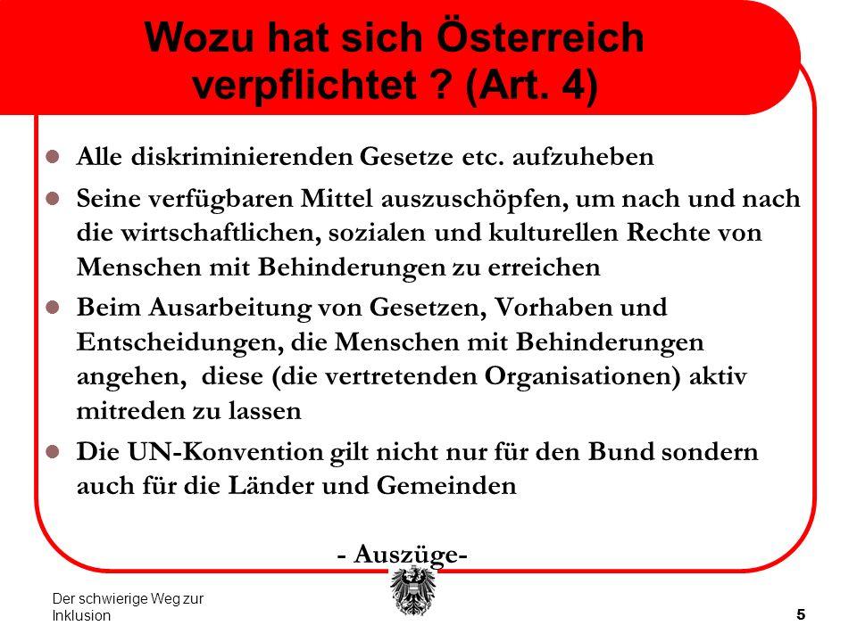 5 Wozu hat sich Österreich verpflichtet . (Art. 4) Alle diskriminierenden Gesetze etc.