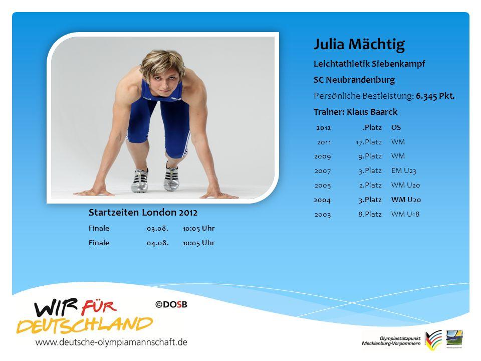 Julia Mächtig Leichtathletik Siebenkampf SC Neubrandenburg Persönliche Bestleistung: 6.345 Pkt.
