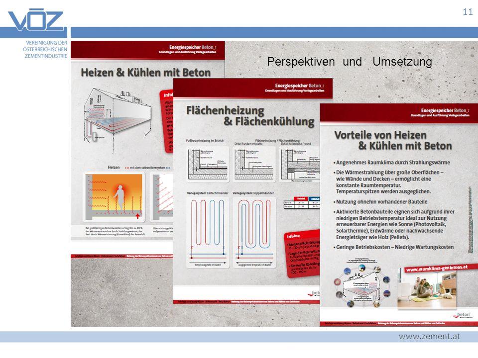 www.zement.at 11 Perspektiven und Umsetzung