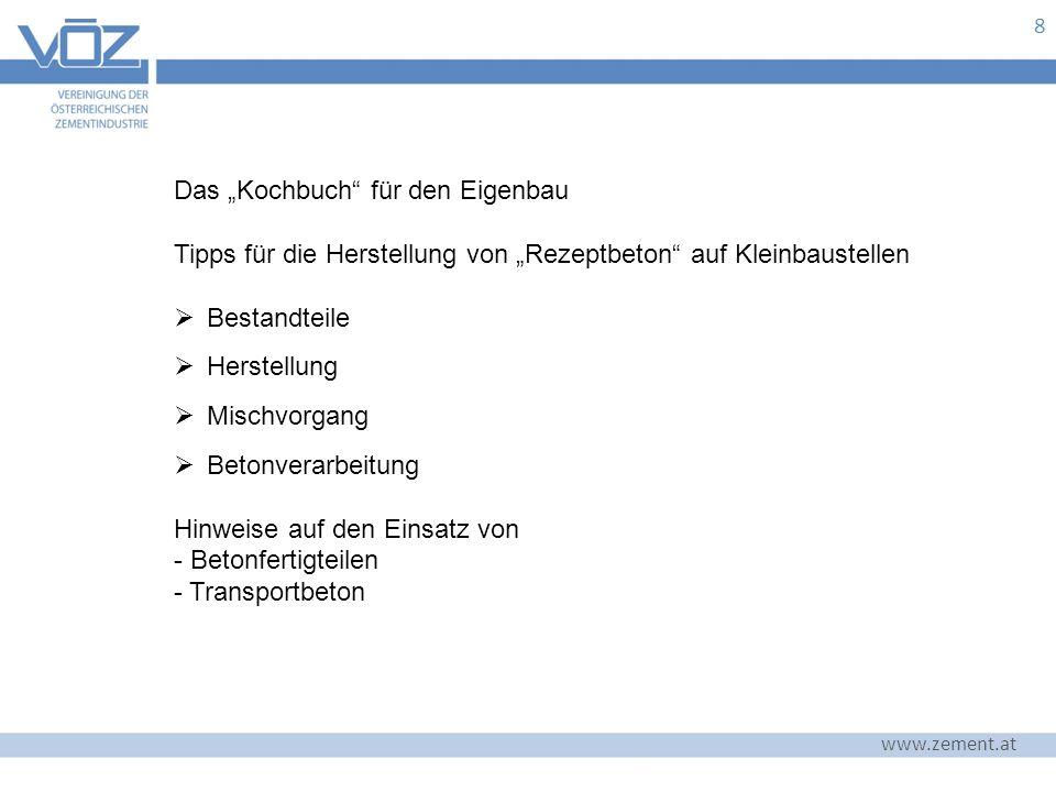 """8 Das """"Kochbuch für den Eigenbau Tipps für die Herstellung von """"Rezeptbeton auf Kleinbaustellen  Bestandteile  Herstellung  Mischvorgang  Betonverarbeitung Hinweise auf den Einsatz von - Betonfertigteilen - Transportbeton"""
