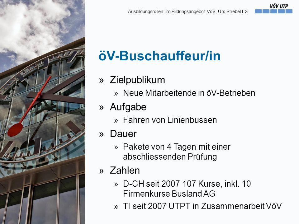 öV-Buschauffeur/in »Zielpublikum »Neue Mitarbeitende in öV-Betrieben »Aufgabe »Fahren von Linienbussen »Dauer »Pakete von 4 Tagen mit einer abschliess