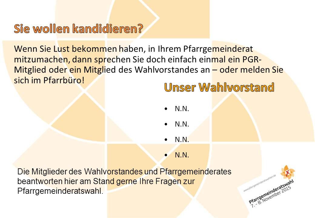 Die Mitglieder des Wahlvorstandes und Pfarrgemeinderates beantworten hier am Stand gerne Ihre Fragen zur Pfarrgemeinderatswahl.