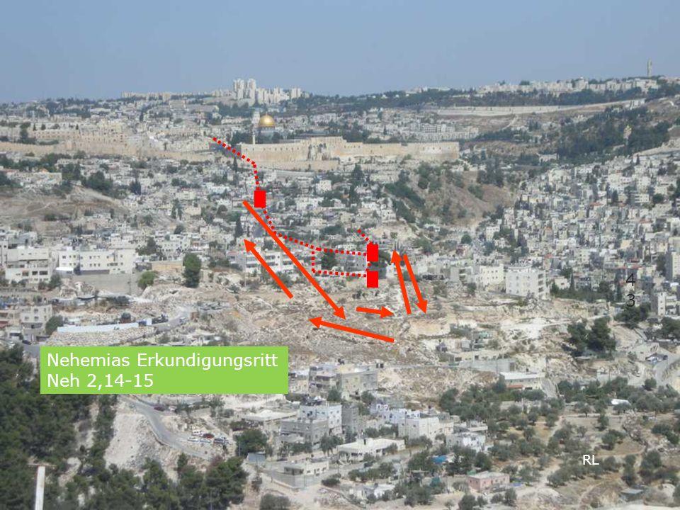 4343 RL Nehemias Erkundigungsritt Neh 2,14-15