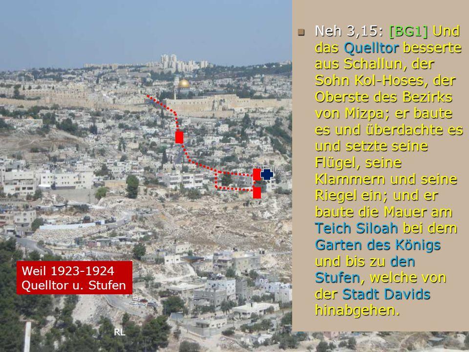 Neh 3,15: [BG1] Und das Quelltor besserte aus Schallun, der Sohn Kol-Hoses, der Oberste des Bezirks von Mizpa; er baute es und überdachte es und setzt