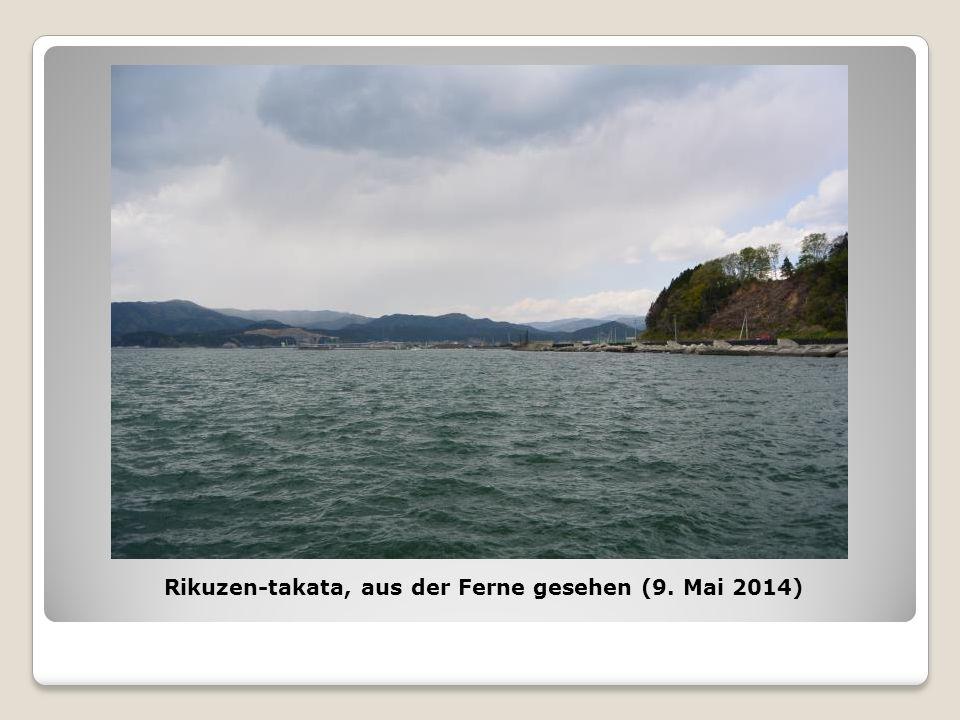 Rikuzen-takata, aus der Ferne gesehen (9. Mai 2014)