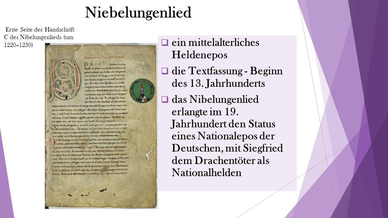 Niebelungenlied  ein mittelalterliches Heldenepos  die Textfassung - Beginn des 13.