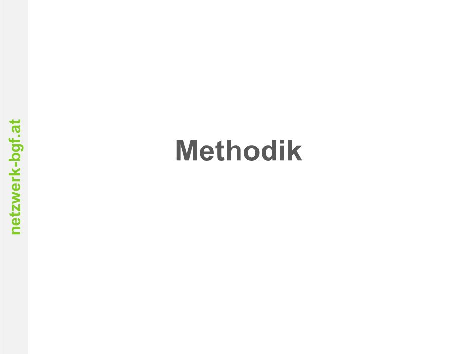 netzwerk-bgf.at Methodik