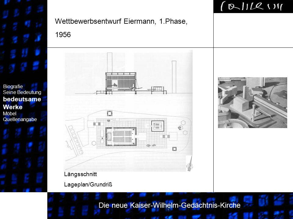 Wettbewerbsentwurf Eiermann, 1.Phase, 1956 Biografie Seine Bedeutung bedeutsame Werke Biografie Seine Bedeutung bedeutsame Werke Biografie Seine Bedeu