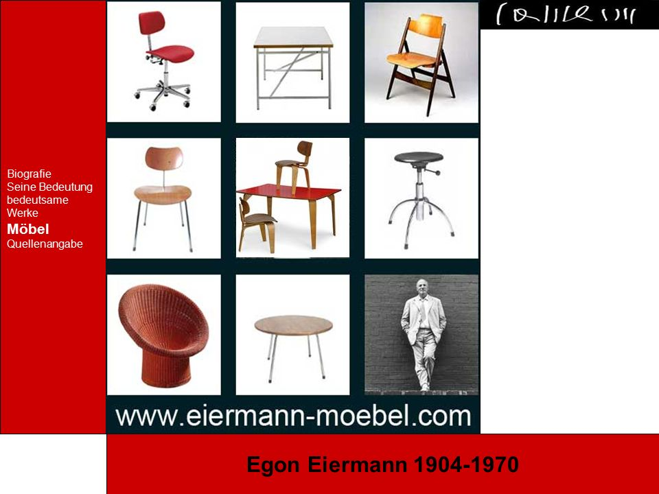 Biografie Seine Bedeutung bedeutsame Werke Möbel Quellenangabe Egon Eiermann 1904-1970