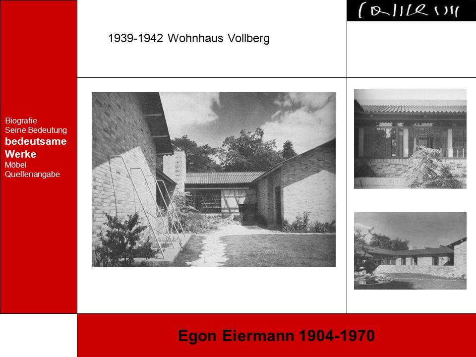 Biografie Seine Bedeutung bedeutsame Werke Möbel Quellenangabe Egon Eiermann 1904-1970 1949-1951 Taschentuchweberei, Blumberg/Baden