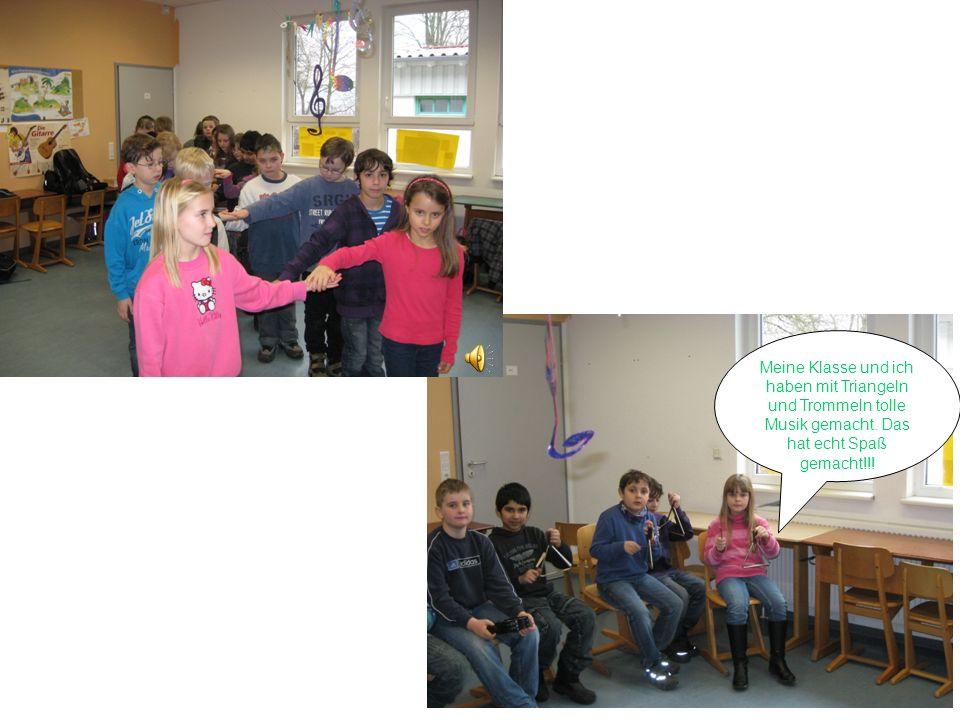 Meine Klasse und ich haben mit Triangeln und Trommeln tolle Musik gemacht.