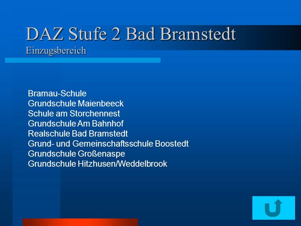 DAZ Stufe 2 Bad Bramstedt Einzugsbereich Bramau-Schule Grundschule Maienbeeck Schule am Storchennest Grundschule Am Bahnhof Realschule Bad Bramstedt G