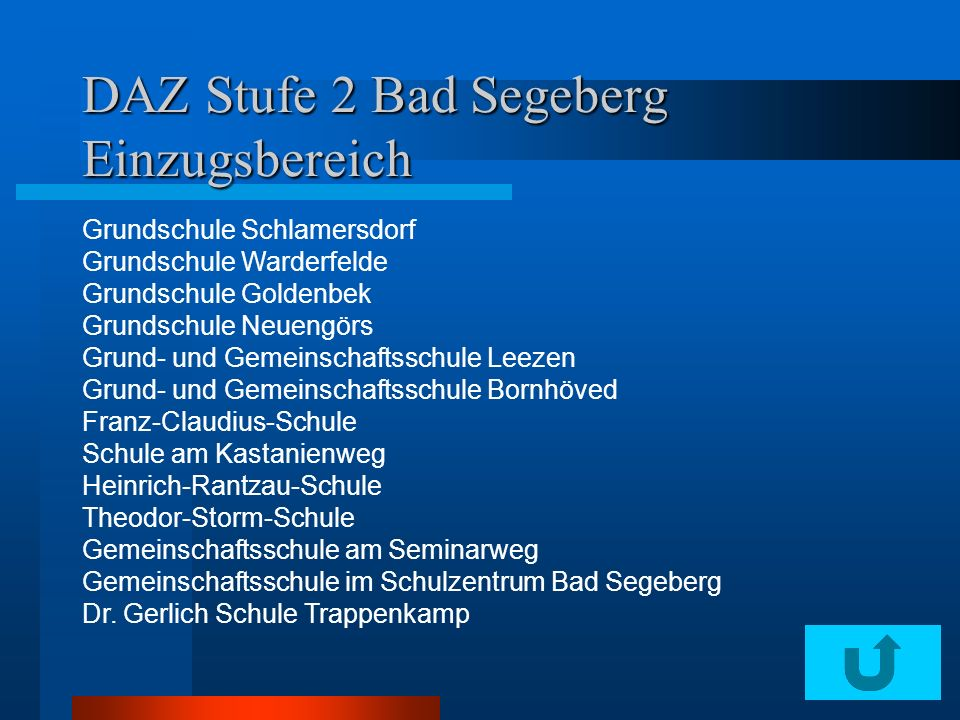 DAZ Stufe 2 Bad Segeberg Einzugsbereich Grundschule Schlamersdorf Grundschule Warderfelde Grundschule Goldenbek Grundschule Neuengörs Grund- und Gemei