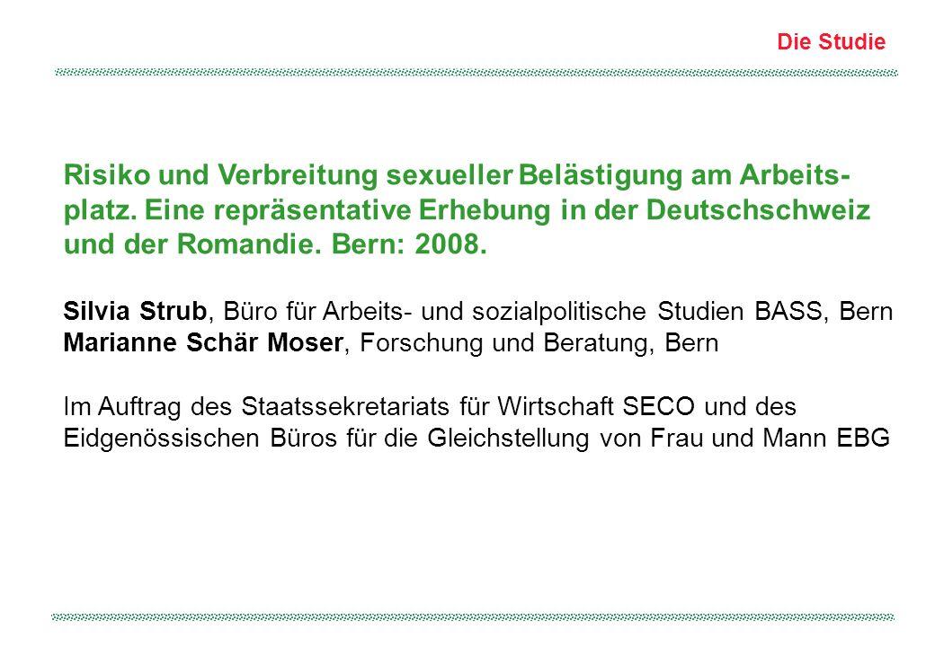 Die Studie Risiko und Verbreitung sexueller Belästigung am Arbeits- platz. Eine repräsentative Erhebung in der Deutschschweiz und der Romandie. Bern: