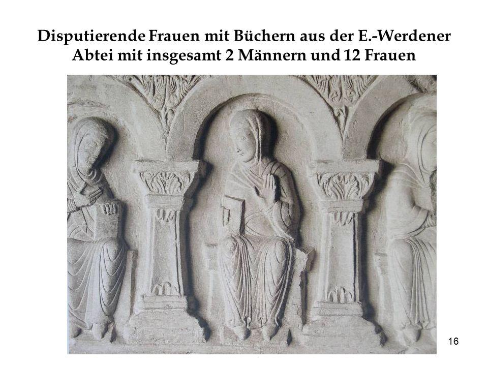 16 Disputierende Frauen mit Büchern aus der E.-Werdener Abtei mit insgesamt 2 Männern und 12 Frauen