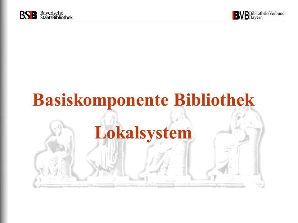Basiskomponente Bibliothek Lokalsystem