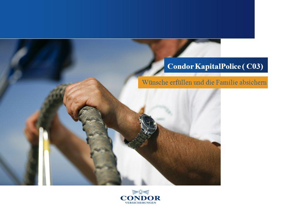 Wünsche erfüllen und die Familie absichern Condor KapitalPolice ( C03)