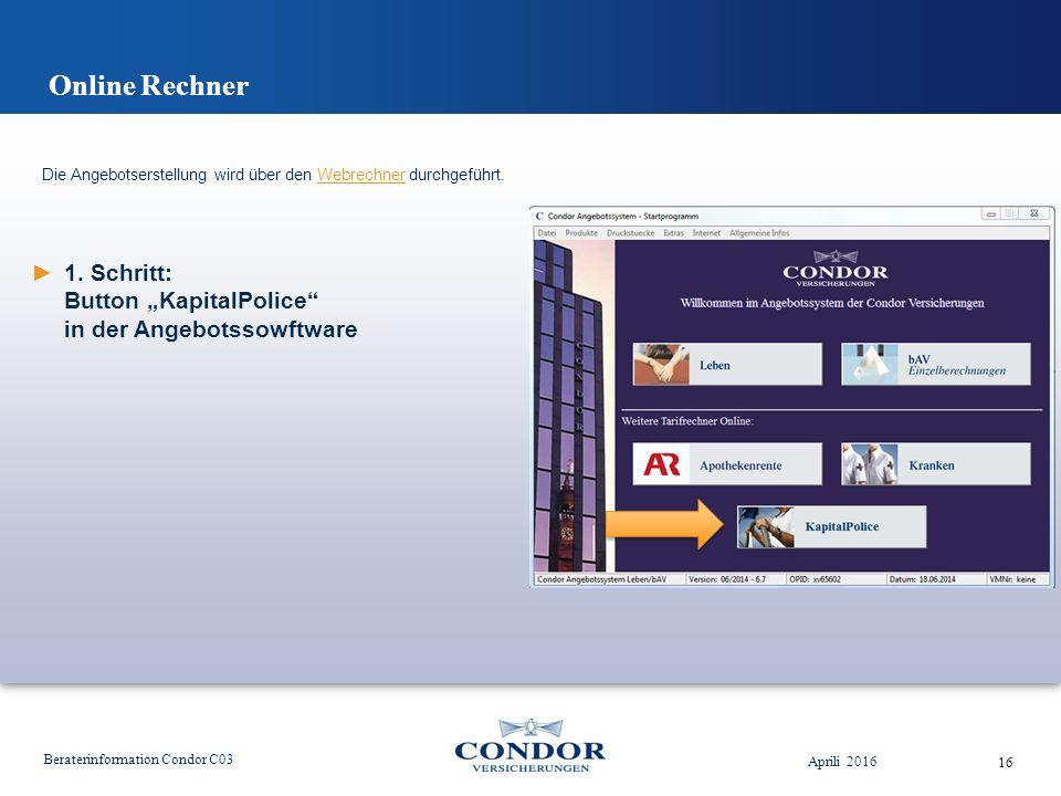 Online Rechner Aprili 2016 Beraterinformation Condor C03 16 ►1.