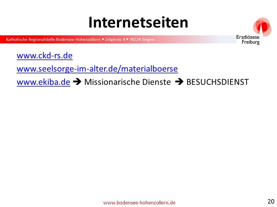 Katholische Regionalstelle Bodensee-Hohenzollern  Zelglestr. 4  78224 Singen www.bodensee-hohenzollern.de Internetseiten www.ckd-rs.de www.seelsorge