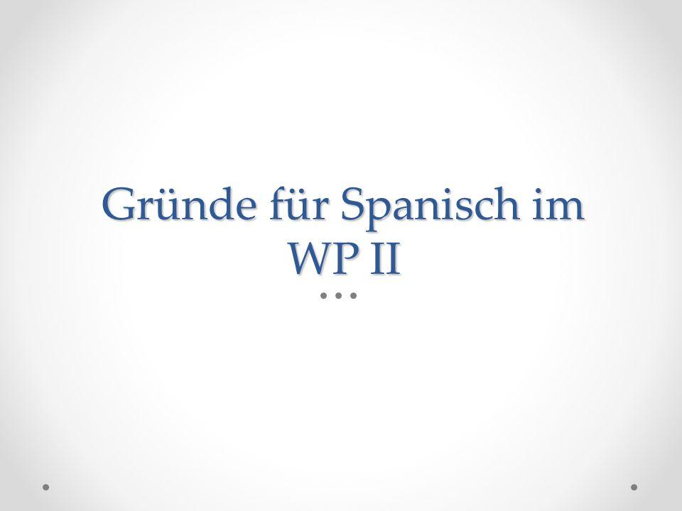 Gründe für Spanisch im WP II